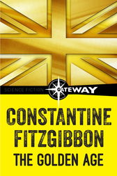 The Golden Age by Constantine Fitzgibbon