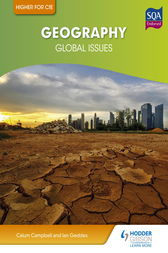 Higher Geography for CfE: Global Issues by Ian Geddes
