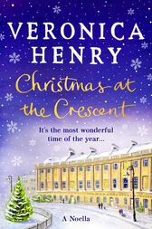 Christmas at the Crescent by Veronica Henry