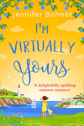 I'm Virtually Yours by Jennifer Bohnet