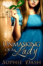Unmasking Of A Lady by Sophie Dash