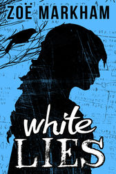 White Lies by Zoe Markham