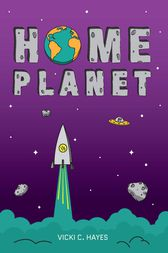 Home Planet by Hayes Vicki C.