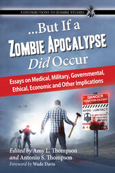 ...But If a Zombie Apocalypse Did Occur by Amy L. Thompson