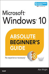 Windows 10 Absolute Beginner's Guide (includes Content Update Program) by WRIGHT