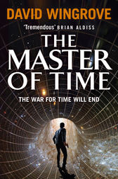 The Master of Time by David Wingrove