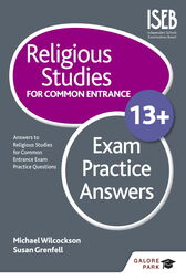 Religious Studies for Common Entrance 13+ Exam Practice Answers by Michael Wilcockson
