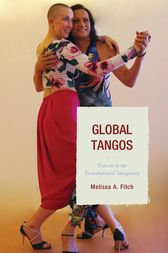 Global Tangos by Melissa A. Fitch