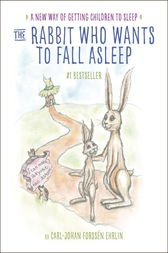 The Rabbit Who Wants to Fall Asleep by Carl-Johan Forssén Ehrlin