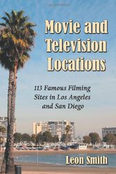 Movie and Television Locations by Leon Smith