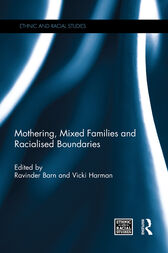 Mothering, Mixed Families and Racialised Boundaries by Ravinder Barn
