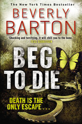 Beg To Die by Beverly Barton