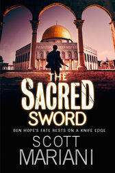 The Sacred Sword (Ben Hope, Book 7) by Scott Mariani