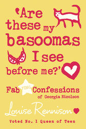 Are these my basoomas I see before me? (Confessions of Georgia Nicolson, Book 10) by Louise Rennison