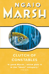 Clutch of Constables (The Ngaio Marsh Collection) by Ngaio Marsh