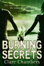 Burning Secrets by Clare Chambers