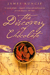 The Discovery of Chocolate: A Novel by James Runcie