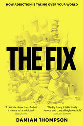 The Fix by Damian Thompson