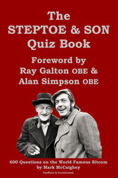 The Steptoe and Son Quiz Book by Mark McCaighey