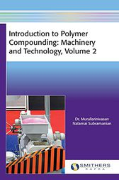 Introduction to Polymer Compounding by Natamai Subramanian Muralisrinivasan
