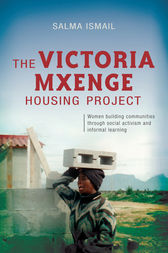 The Victoria Mxenge Housing Project by Salma Ismail