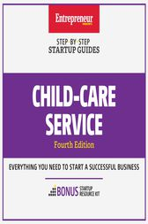 Child-Care Services by The Staff of Entrepreneur Media