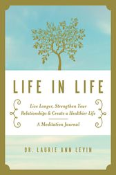 Life in Life by Laurie Ann Levin