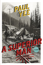 A Superior Man by Paul Yee