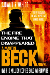 The Fire Engine That Disappeared (The Martin Beck series, Book 5) by Maj Sjowall