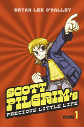 Scott Pilgrim's Precious Little Life: Volume 1 (Scott Pilgrim, Book 1) by Bryan Lee O'Malley