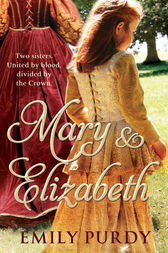 Mary & Elizabeth by Emily Purdy