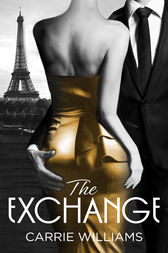 The Exchange by Carrie Williams