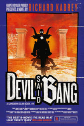 Devil Said Bang (Sandman Slim, Book 4) by Richard Kadrey