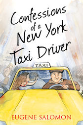 Confessions of a New York Taxi Driver (The Confessions Series) by Eugene Salomon
