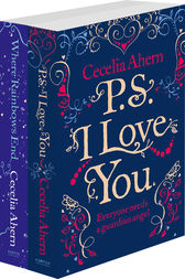Cecelia Ahern 2-Book Valentine Collection: PS I Love You, Where Rainbows End by Cecelia Ahern