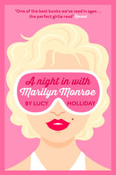 A Night In With Marilyn Monroe (A Night In With, Book 2) by Lucy Holliday