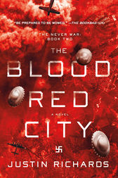The Blood Red City by Justin Richards