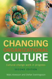 Changing Organizational Culture by Mats Alvesson