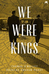 We Were Kings by Thomas O'Malley