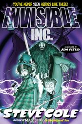 Invisible Inc. by Steve Cole