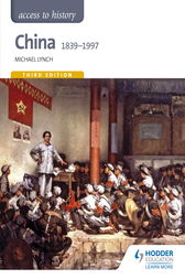 Access to History: China 1839-1997 by Michael Lynch
