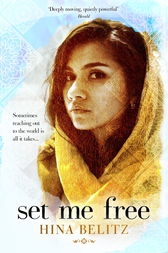 Set Me Free by Hina Belitz