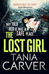 The Lost Girl by Tania Carver