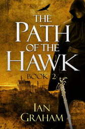 The Path of the Hawk: Book Two by Ian Graham