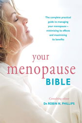 Your Menopause Bible by Robin N. Phillips