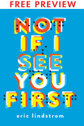 Not If I See You First - FREE PREVIEW (The First 9 Chapters) by Eric Lindstrom