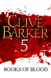 Books of Blood Volume 5 by Clive Barker