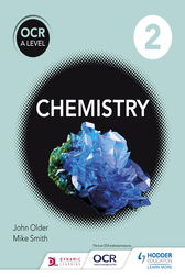 OCR A Level Chemistry Student Book 2 by Mike Smith