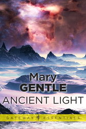 Ancient Light by Mary Gentle