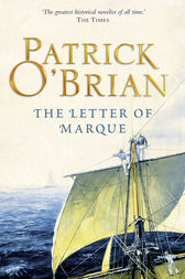 The Letter of Marque (Aubrey/Maturin Series, Book 12) by Patrick O'Brian